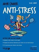 Vente EBooks : Mon cahier Anti-stress  - Sylvia ANDRÉ