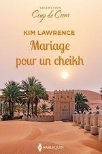 Vente Livre Numérique : Mariage pour un cheikh  - Kim Lawrence