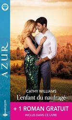 Vente EBooks : L'enfant du naufrage ; une coupable passion  - Cathy Williams - Maya Blake
