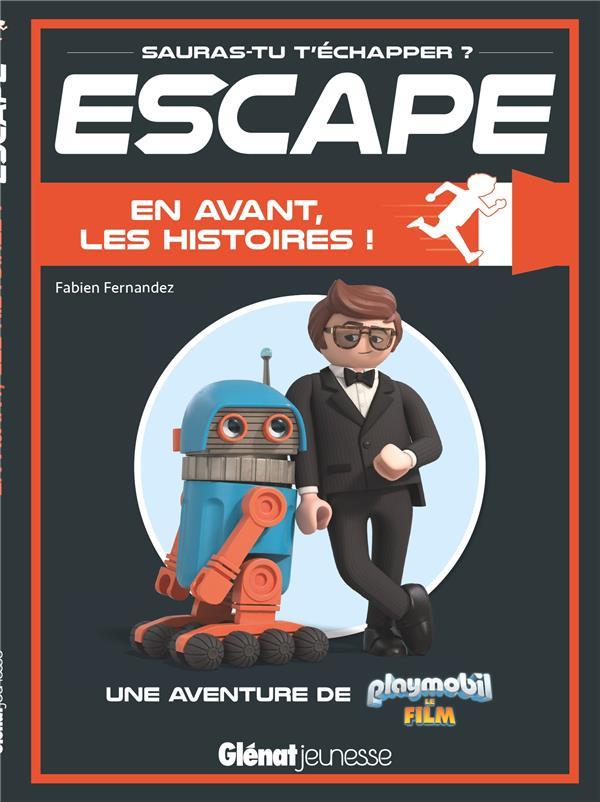 Escape ! ; Playmobil ; en avant, les histoires !