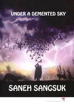 Vente Livre Numérique : Under a demented sky  - Saneh Sangsuk