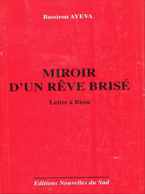 Miroir d'un rêve brisé  - Bassirou Ayeva