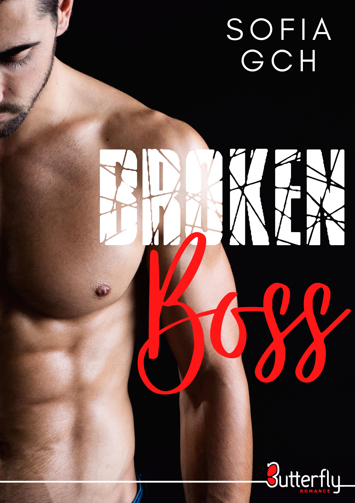 Broken Boss  - Sofia Gch