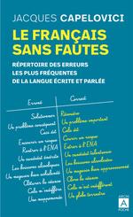 Vente Livre Numérique : Le français sans fautes - Répertoire des erreurs les plus fréquentes de la langue écrite et parlée  - Jacques Capelovici