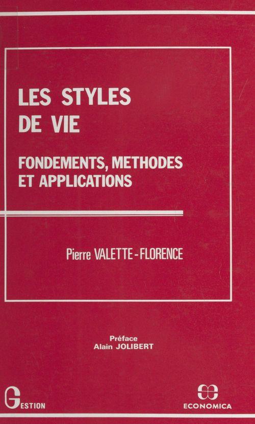 Les styles de vie : fondements, méthodes et applications
