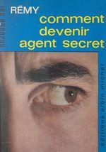 Comment devenir agent secret
