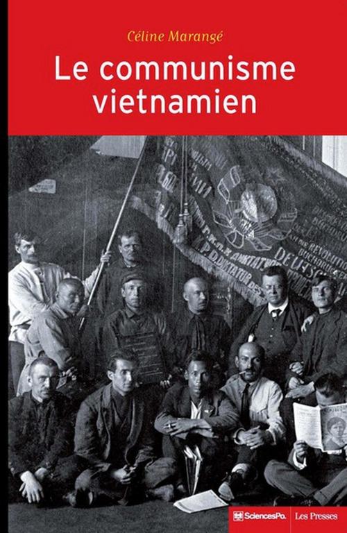 Le communisme vietnamien (1919-1991) ; construction d'un État-nation entre Moscou et Pékin