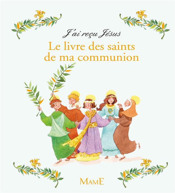 Le livre des saints de ma communion