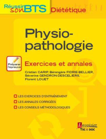 Physiopathologie ; exercices et annales