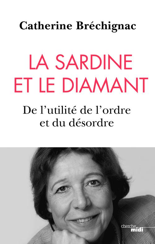 La Sardine et le diamant - De l'utilité de l'ordre et du désordre