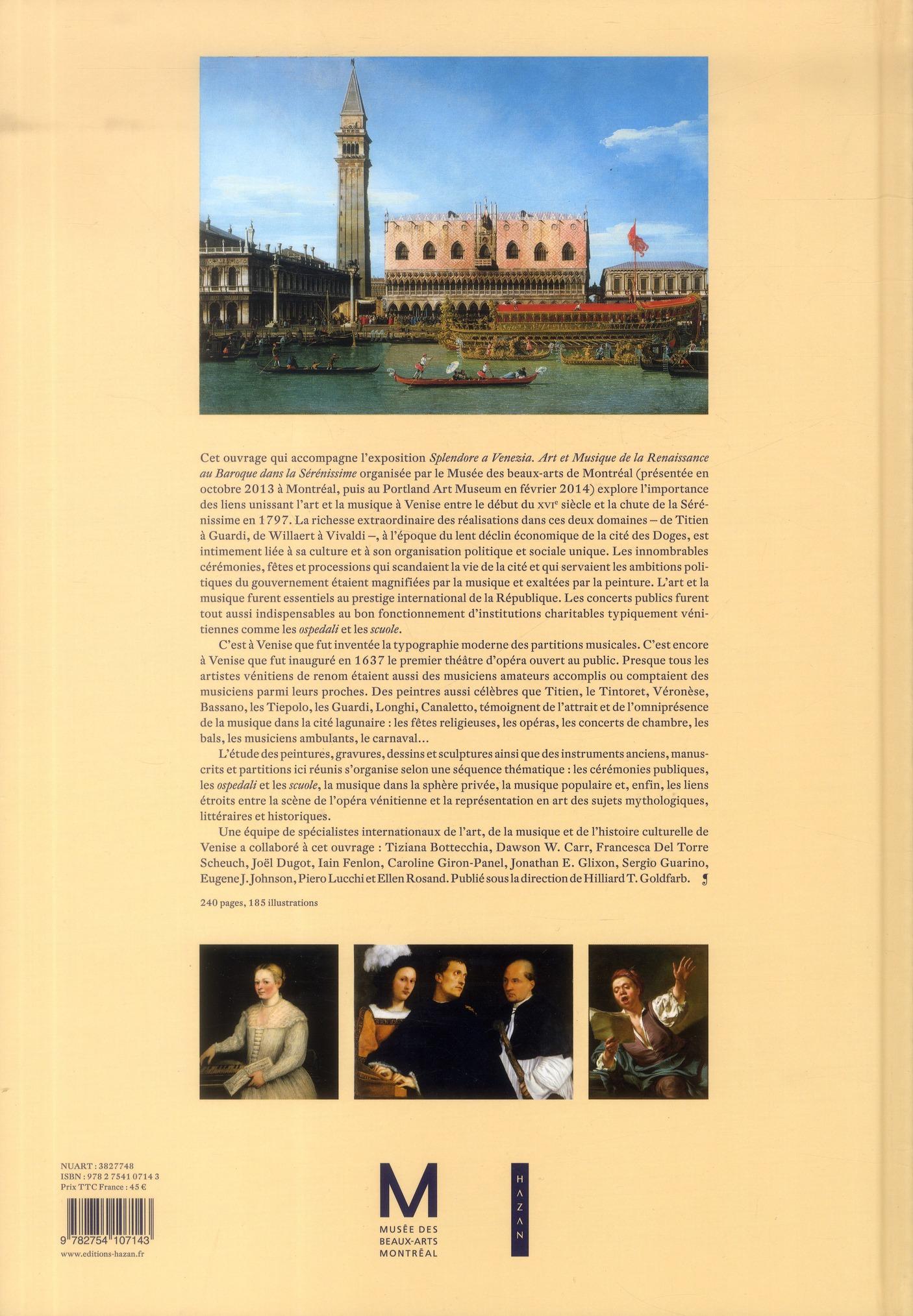 Splendore à Venezia ; art et musique de la Renaissance au baroque dans la Sérénissime