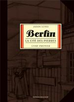 Couverture de Berlin T01 - La Cite Des Pierres
