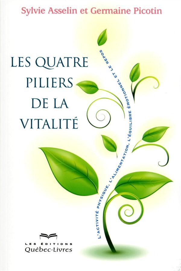 Les quatre piliers de la vitalité (2e édition)