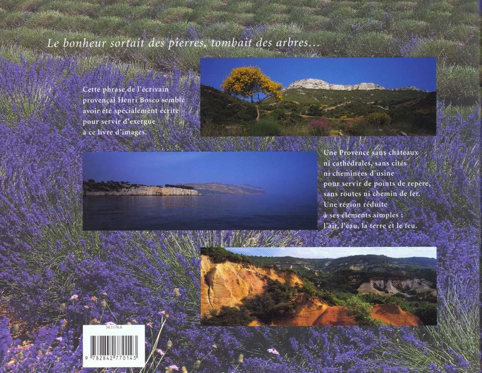 Provence, le bonheur sortait des pierres