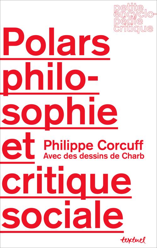 Polars, philosophie et critique sociale