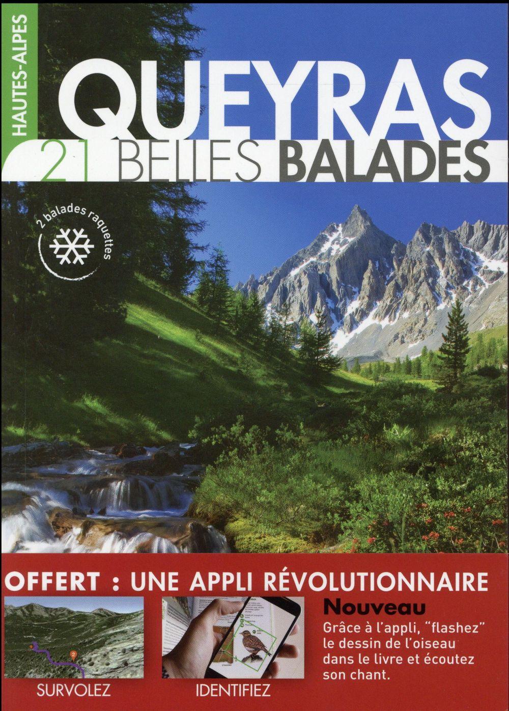 Hautes-Alpes ; Queyras ; 21 belles balades