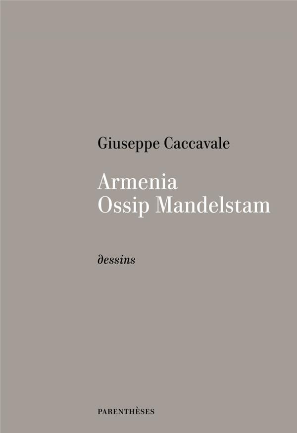 Armenia, Ossip Mandelstam