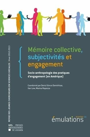 Emulations 11 memoires collectives, subjectivite et engagement