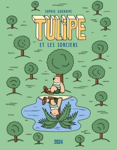 Tulipe T.3 ; Tulipe et les sorciers