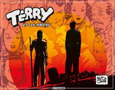 Terry et les pirates T.4 ; 1941 à 1942