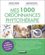 Vente Livre Numérique : Mes 1 000 ordonnances phytothérapie  - Caroline Gayet