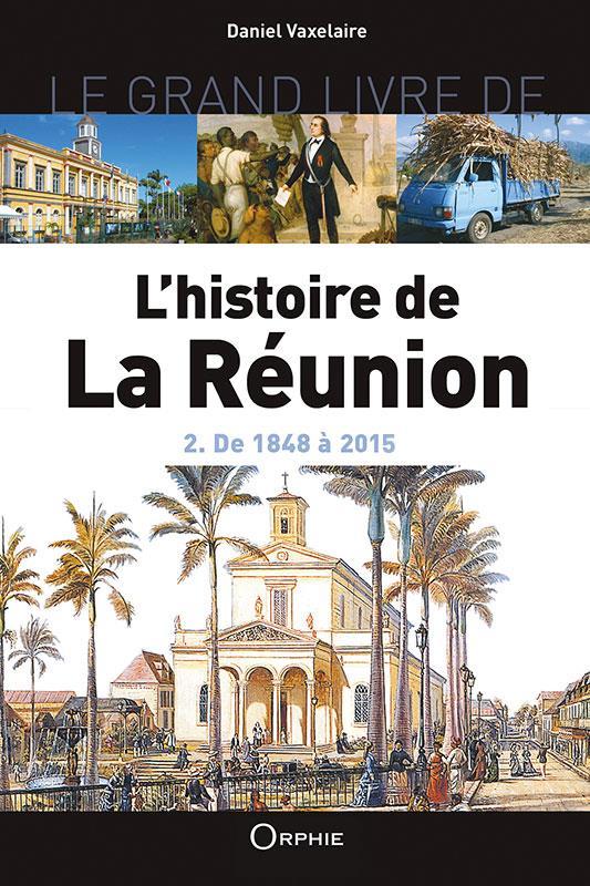 L'histoire de la Réunion t.2