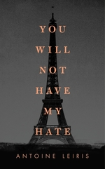 Vente EBooks : You Will Not Have My Hate  - Antoine LEIRIS