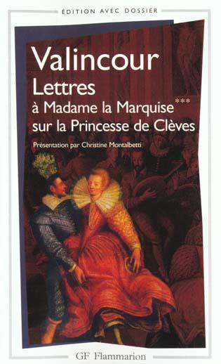 lettres a madame la marquise *** sur le sujet de la princesse de cleves