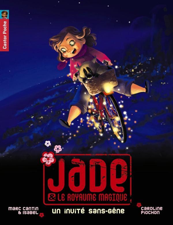 Jade et le royaume magique t.5 ; un invité sans gêne