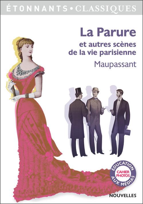La Parure et autres scènes de la vie parisienne