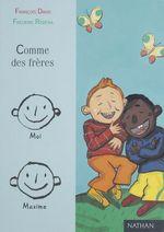 Vente Livre Numérique : Comme des frères  - Frédéric Rébéna - François David