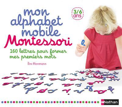 Mon alphabet mobile Montessori ; 3/6 ans
