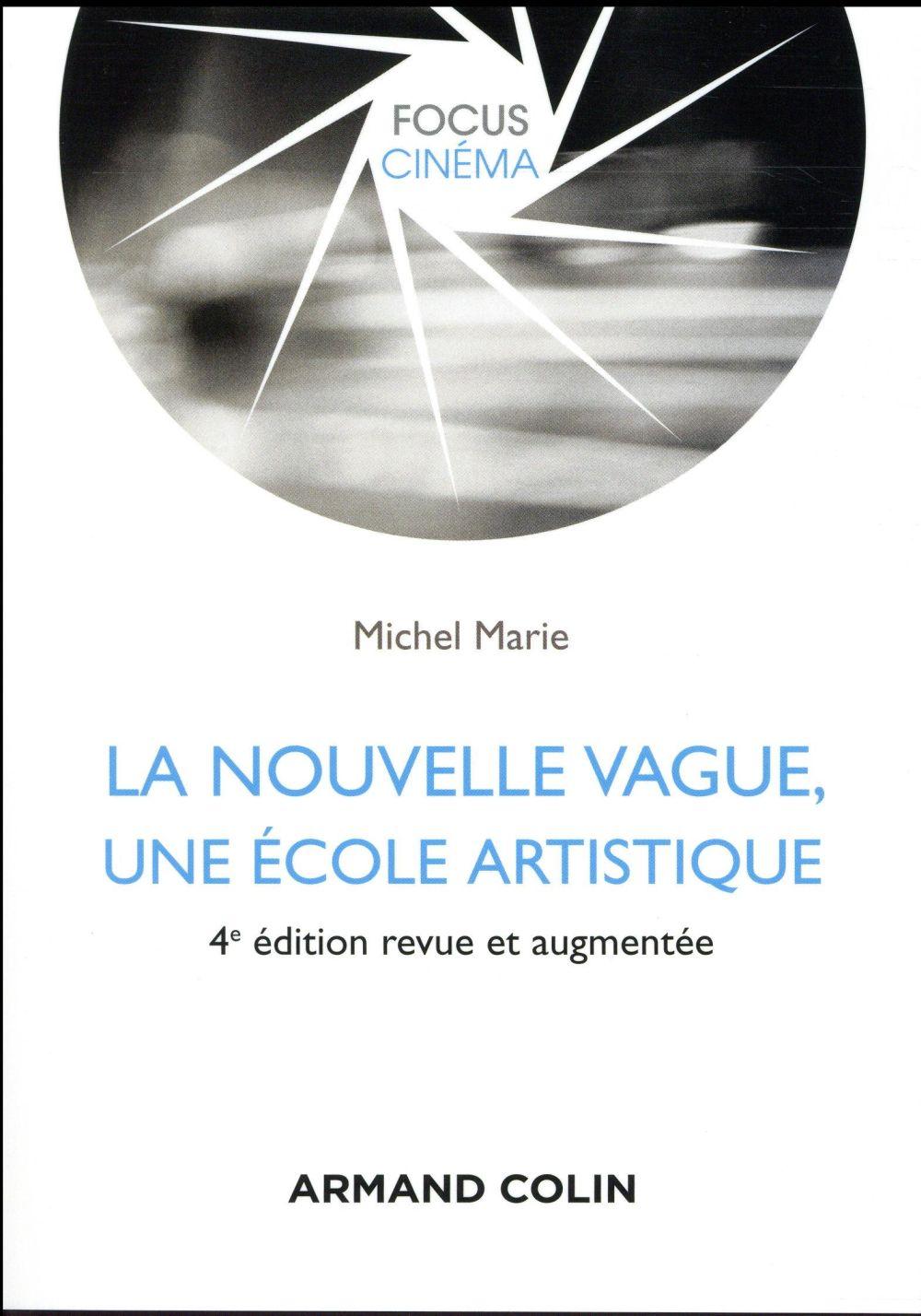 La nouvelle vague, une école artistique (4e édition)