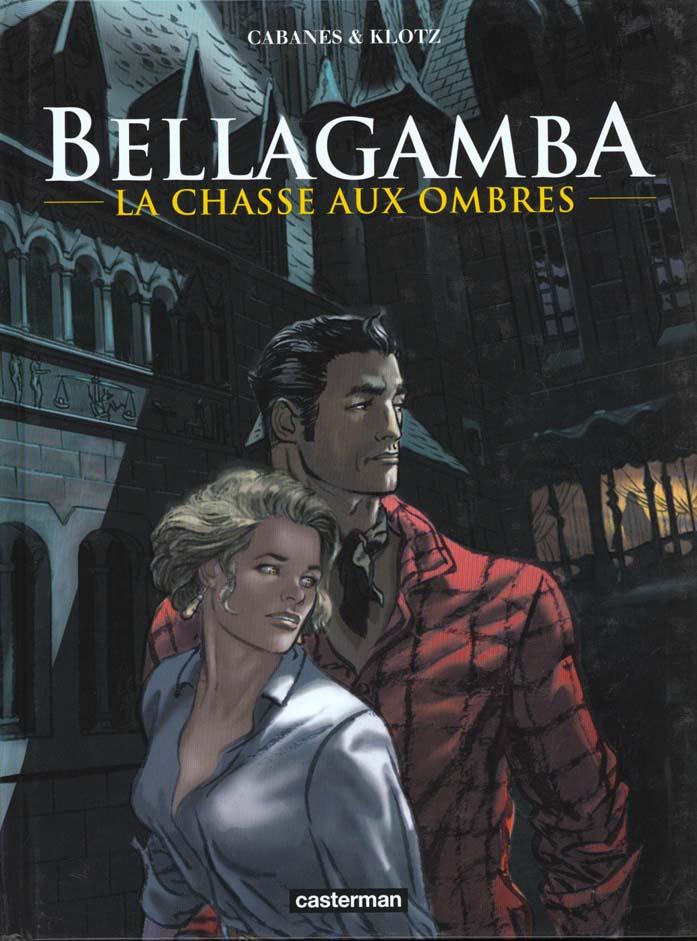 Bellagamba t.1 ; la chasse aux ombres