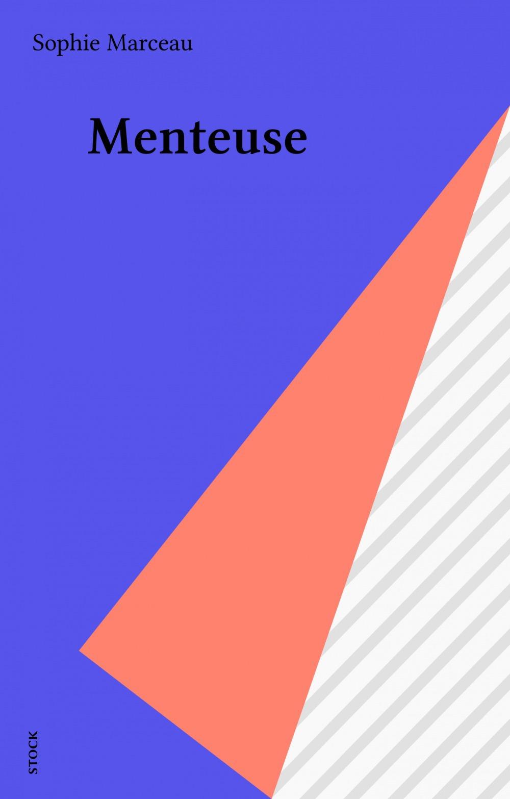 Menteuse  - Marceau  - Sophie Marceau