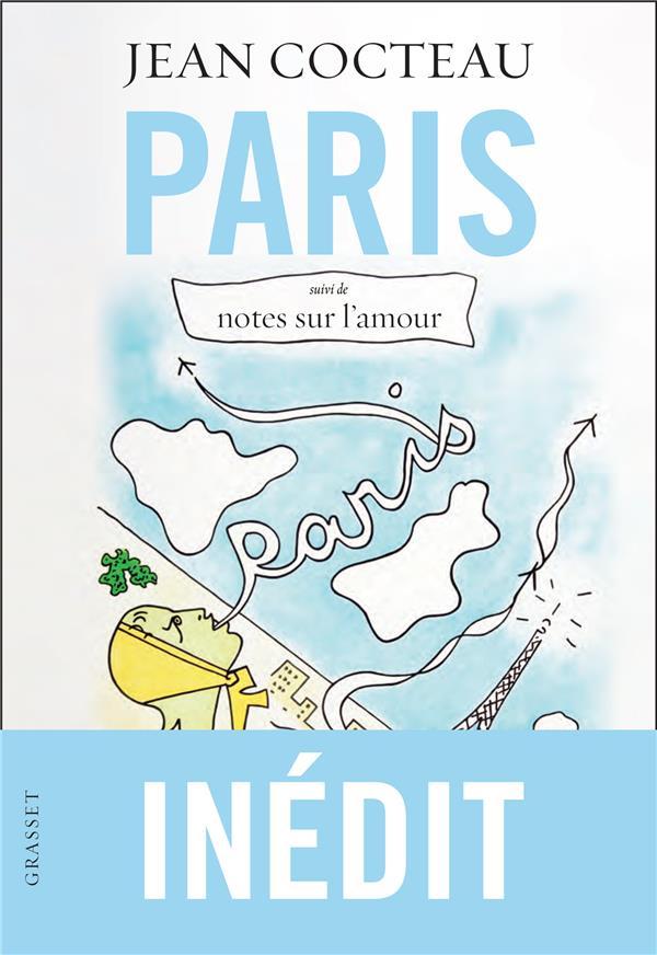 Paris ; notes sur l'amour