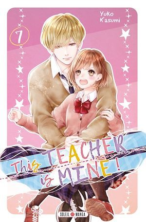 This Teacher is Mine! T07  - Yuko Kasumi