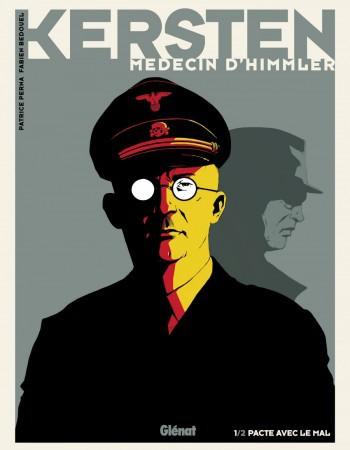 Kersten, médecin d'Himmler t.1 ; pacte avec le mal