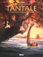 Vente Livre Numérique : Tantale et autres mythes de l'orgueil  - Clotilde Bruneau - Didier Poli - Luc Ferry