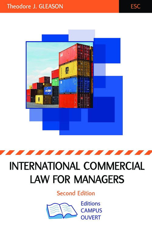 International commercial law for managers (2e édition)