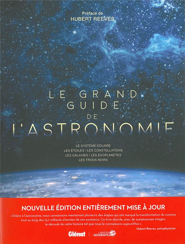 LE GRAND GUIDE DE L'ASTRONOMIE (5E EDITION)