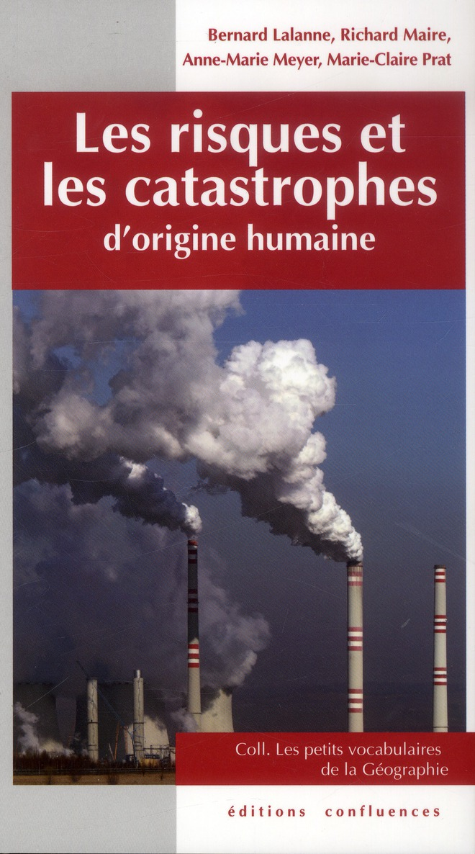 Les risques et les catastrophes d'origine humaine