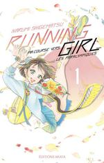 Running girl ; ma course vers les paralympiques T.1