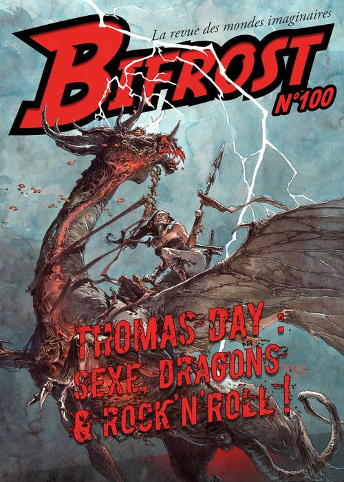 Bifrost N.100 ; Thomas Day : sexe, dragons & rock'n roll !