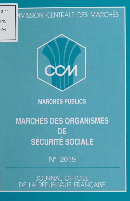 Marches des organismes de securite sociale