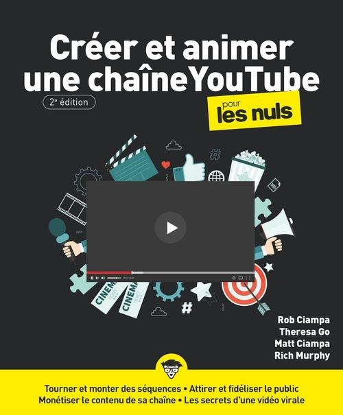 créer et animer une chaine YouTube pour les nuls (2e édition)