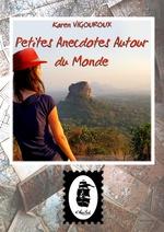Vente EBooks : Petites Anecdotes Autour du Monde  - Karen Vigouroux