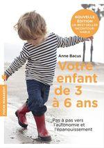 Vente Livre Numérique : Votre enfant de 3 à 6 ans  - Anne Bacus