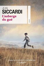 Vente EBooks : L'Auberge du gué  - Jean Siccardi