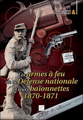 Les armes à feu de la défense nationale t.18